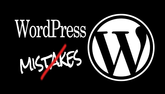 5 crazy WordPress mistakes